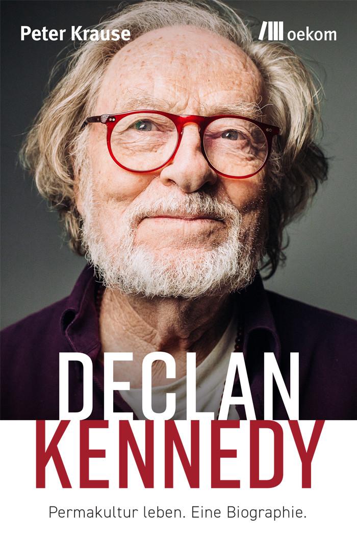 Declan Kennedy – Permakultur leben, die Welt gestalten.